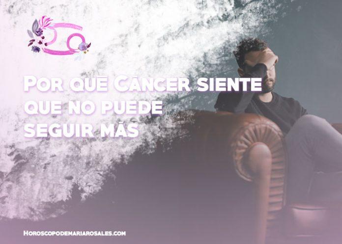 porque cancer siente que no puede seguir