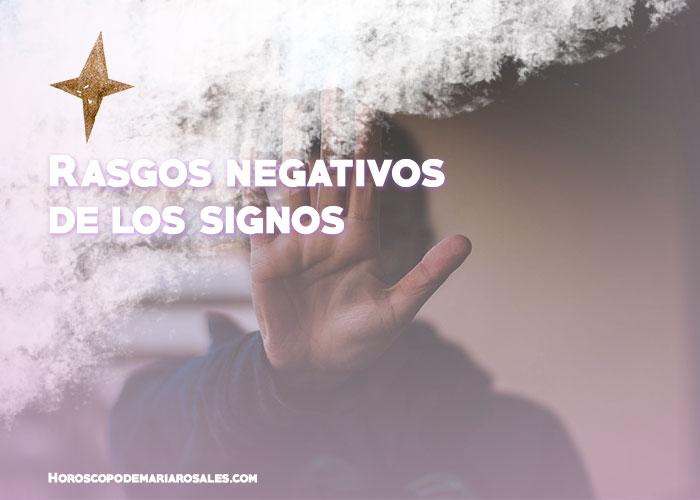 rasgos negativos de los signos